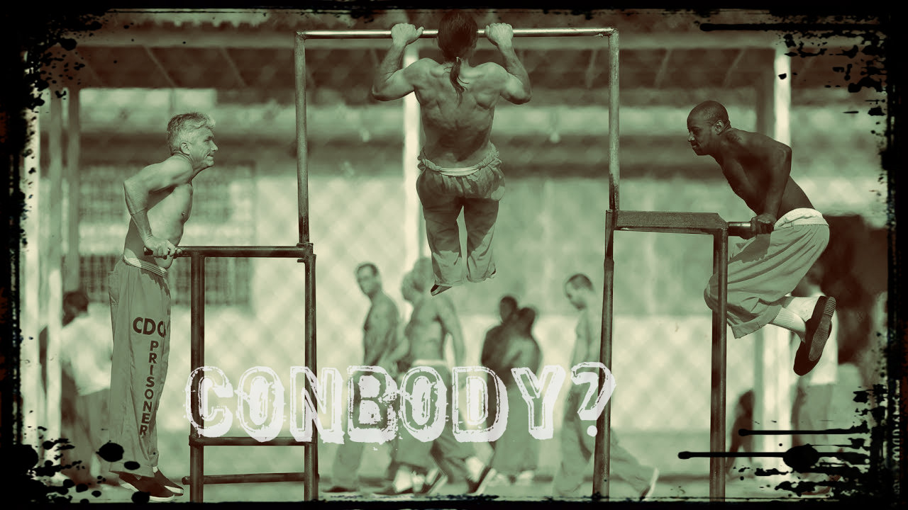 Qué es Conbody el entrenamiento de cárcel