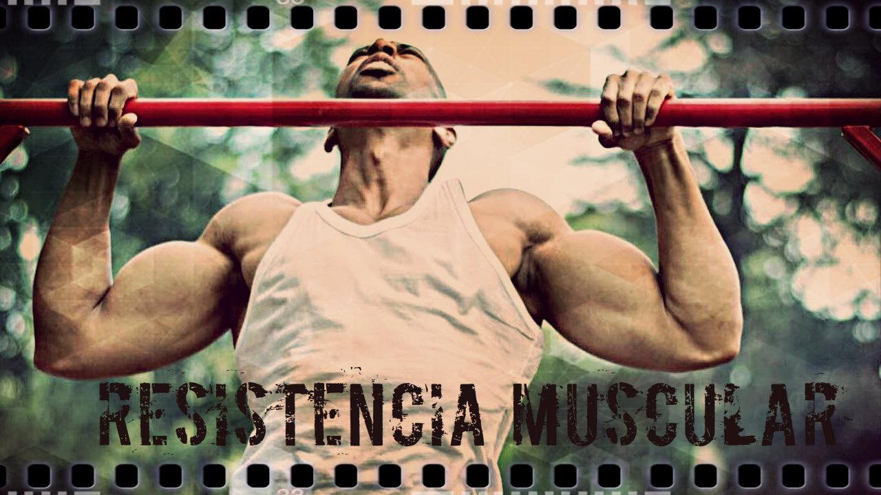 entrenamiento fuerza muscular resistencia