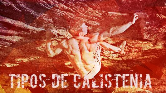 Tipos de calistenia, conoce las disciplinas englobadas por la calistenia