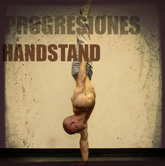 Progresiones y ejercicio para handstand