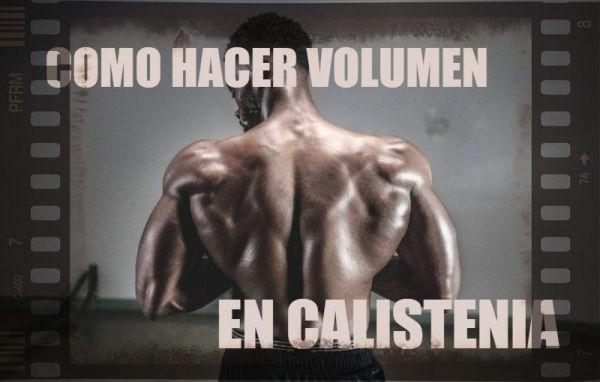 Te explico como ganar masa muscular en calistenia